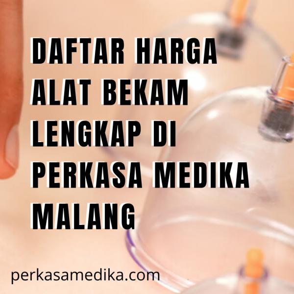 Daftar Harga alat bekam Lengkap di Perkasa Medika Malang